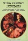 Wypisy z literatury romantyzmu