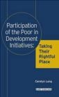 Participation of Poor in Development Initiatives Carolyn M. Long, Carolyn Long