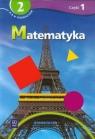 Matematyka 2 Podręcznik z ćwiczeniami Część 1 Gimnazjum specjalne Siwek Helena, Bereźnicka Małgorzata, Siwek Agnieszka, Siwek Katarzyna