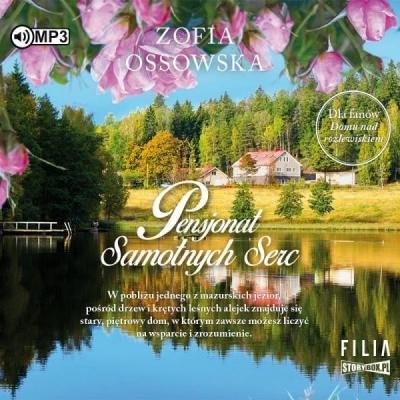 Pensjonat Samotnych Serc (Audiobook) Zofia Ossowska