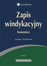 Zapis windykacyjny Komentarz  Turłukowski Jarosław