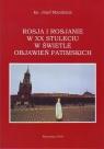 Rosja i Rosjanie w XX stuleciu w świetle objawień fatimskich Mandziuk Józef
