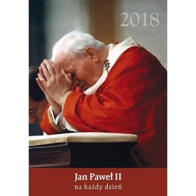 Kalendarz Wieloplanszowy 2018 - Jan Paweł II... praca zbiorowa