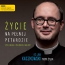 Życie na pełnej petardzie  (Audiobook) czyli wiara, polędwica i Kaczkowski Jan, Żyłka Piotr
