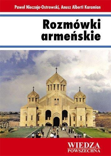 Rozmówki armeńskie Paweł Nieczuja-Ostrowski, Anusz Alberti Karamian