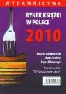 Rynek książki w Polsce 2010 Wydawnictwa