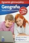 Egzamin gimnazjalny. Geografia. Trening przed egzaminem