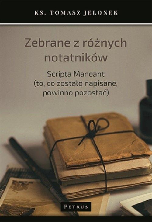 Zebrane z różnych notatników Jelonek Tomasz