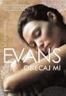 Obiecaj mi Evans Richard Paul