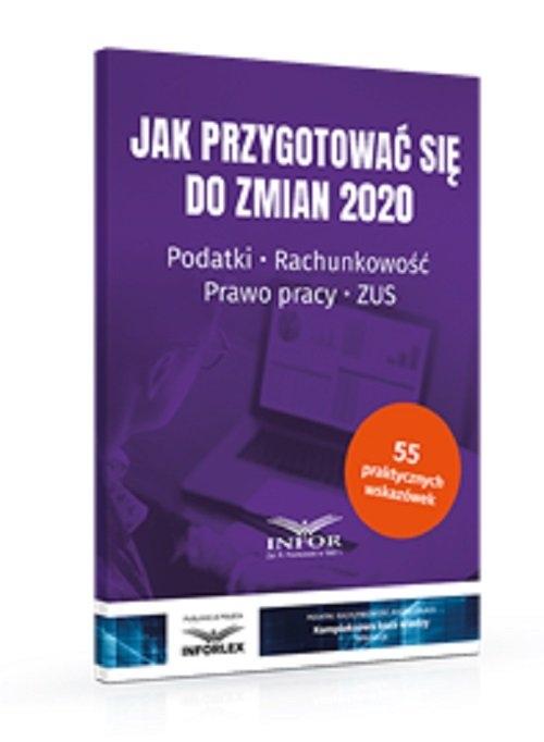 Jak przygotować się do zmian 2020 Praca zbiorowa