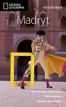 Madryt. Przewodnik National Geographic. Wydanie 2, zaktualizowane Bennett Annie