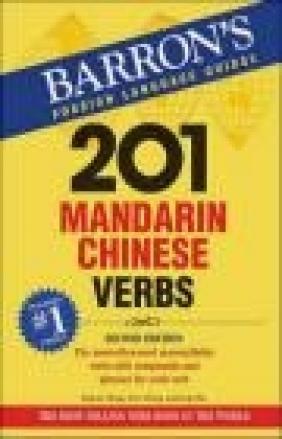 201 Mandarin Chinese Verbs Eugene Ching, Ling Yan