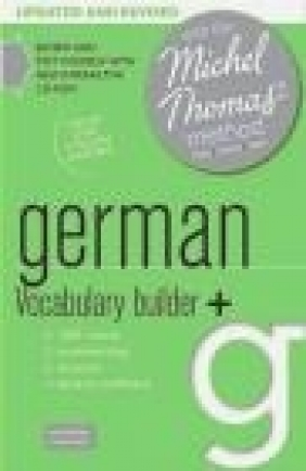 German Vocabulary Builder+ with the Michel Thomas Method Marion O'Dowd
