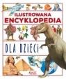 Ilustrowana encyklopedia dla dzieci. praca zbiorowa