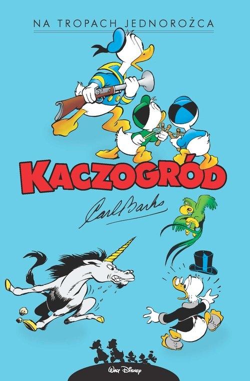 Kaczogród Na tropach jednorożca i inne historie z roku 1950