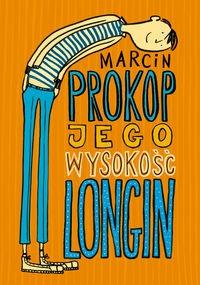Jego Wysokość Longin Prokop Marcin