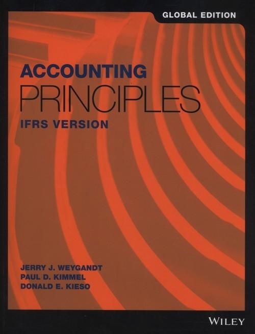 Accounting Principles IFRS Version Weygandt Jerry J., Kimmel Paul D., Kieso Donald E.