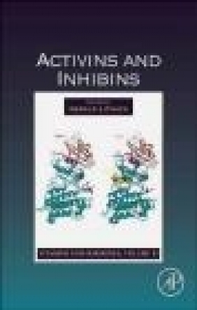 Activins and Inhibins Gerald Litwack