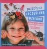 Przepis na szczęśliwe dziecko 100 i więcej zabaw rozwijających mowę, Szłapa Katarzyna, Tomasik Iwona, Wrzesiński Sławomir