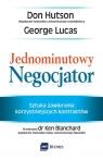 Jednominutowy Negocjator Sztuka zawierania korzystniejszych kontraktów Hutson Don, Lucas George