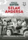 Szlak Andersa 21 W ziemi włoskiej. 2 Korpus Polski gotów do boju Rosalak Maciej