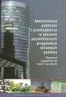 Administracja publiczna i przedsiębiorcy w obszarze pozamilitarnych