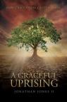 A Graceful Uprising