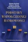 Podstawy współczesnej bankowości Kosiński Bohdan, Nowak Alojzy Z., Karkowska Renata