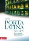 Porta Latina Nova Zeszyt ćwiczeń do języka łacińskiego i kultury antycznej Wilczyński Stanisław, Pobiedzińska Ewa, Jaworska Anna