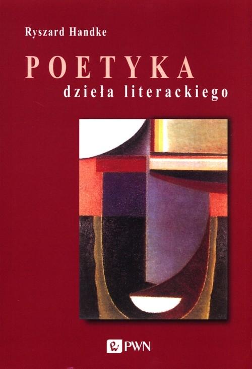 Poetyka dzieła literackiego Handke Ryszard