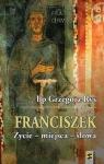 Franciszek Życie - miejsca - słowa Ryś Grzegorz