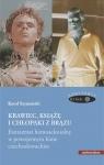 Krawiec, książę i chłopaki z brązu Fantazmat homoseksualny w Szymański Karol