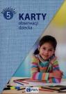 Karty obserwacji dziecka Pięciolatek