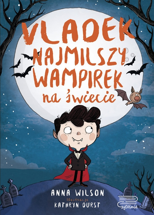 Vladek najmilszy wampirek na świecie tom 1 Wilson Anna