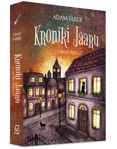 Kroniki Jaaru. Czarny Amulet Faber Adam