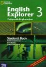 English Explorer 3 podręcznik Gimnazjum Stephenson Helen, Bailey Jane, Tkacz Arek