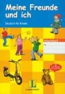 Meine Freunde und Ich Arbeitsbuch z płytą CD Deutsch fur Kinder Sieber Traudel, Benati Rosella, Kniffka Gabriele, Siebert-Ott Gesa