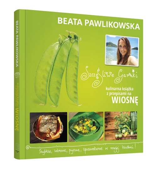 Szczęśliwe garnki Kulinarne przepisy na wiosnę (400017) Pawlikowska Beata