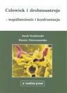 Człowiek i drobnoustroje - współistnienie i konfrontacja Grzybowski Jacek, Dzierżanowska Danuta