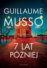 7 lat później w.2020 Guillaume Musso