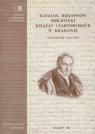 Katalog rękopisów Biblioteki Książąt Czartoryskich w Krakowie Sygnatury 5214-5319