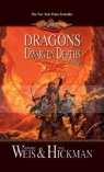 Dragons of the Dwarven Depths Margaret Weis