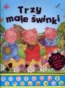 Trzy małe świnki 30 niezwykłych bajkowych dźwięków