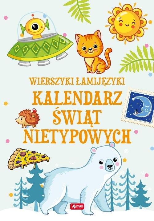 Łamijęzyki Kalendarz świąt nietypowych Baranowska Sabina