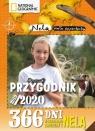 Przygodnik 2019/2020 365 dni w poszukiwaniu groźnych zwierząt z Nelą