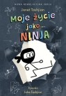 Moje życie jako... Ninja