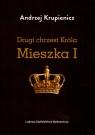 Drugi chrzest Króla Mieszka I Krupienicz Andrzej
