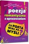 Poezja romantyczna z opracowaniem, czyli co poeta miał na myśli? (Reduta Adam Mickiewicz, Juliusz Słowacki, Cyprian Kamil Norwid