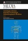 Antologia tekstów Katedry Technologii Informacyjnych Mediów Tom 1