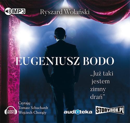 Eugeniusz Bodo. Już taki jestem zimny drań (audiobook) (Audiobook) Wolański Ryszard